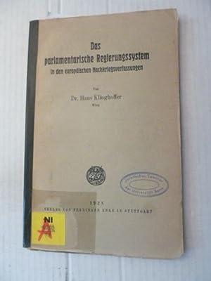 Das parlamentarische Regierungssystem in den europäischen Nachkriegsverfassungen: Klinghoffer,...