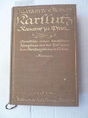 Karllutz, Raugraf zu Pfalz : Schicksale eines deutschen Jünglings aus der Zeit nach dem ...