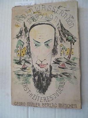 An den Wassern von Babylon. Ein fast heiteres Judenbüchlein. Enthält: Hermann Sinsheimer,...