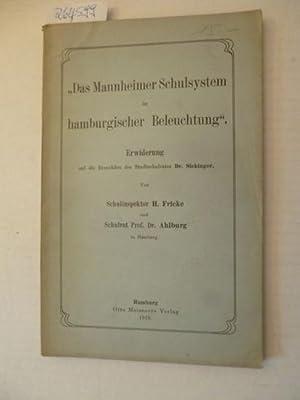Das Mannheimer Schulsystem in hamburgischer Beleuchtung. '. Erwiderung auf die Broschüre ...