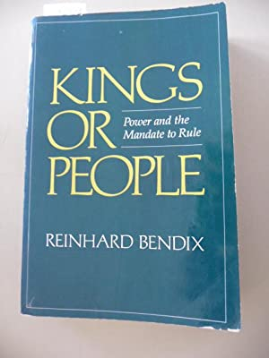 *Kings or people : power and the mandate to rule