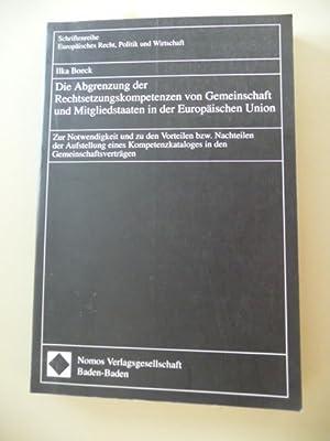 Die Abgrenzung der Rechtsetzungskompetenzen von Gemeinschaft und Mitgliedstaaten in der Europä...