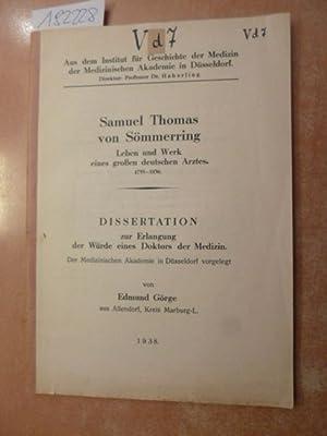 Samuel Thomas von Sömmerring : Leben und Werk eines großen deutschen Arztes ; 1755 - ...