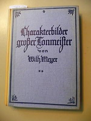 Charakterbilder deutscher Tonmeister - Persönliches und Intimes aus ihrem Leben un d Schaffen:...