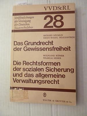Das Grundrecht der Gewissensfreiheit : Berichte und Diskussionen auf der Tagung der Vereinigung der...