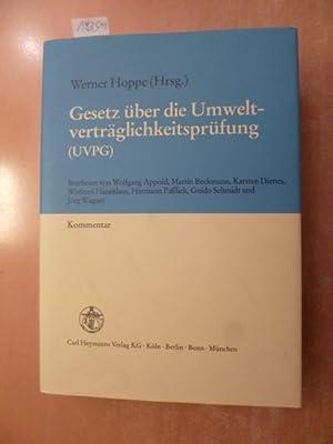 Gesetz über die Umweltverträglichkeitsprüfung : (UVPG) ; Kommentar: Hoppe, Werner [...