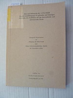 Sinn und Bedeutung des § 170 d StGB (Kindesvernachlässigung) im geltenden und künftigen Strafrecht ...