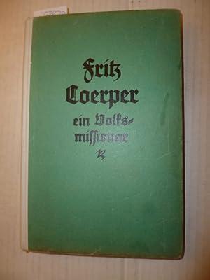 Pastor Fritz Coerper : ein Volksmissionar: Buddeberg, Ernst