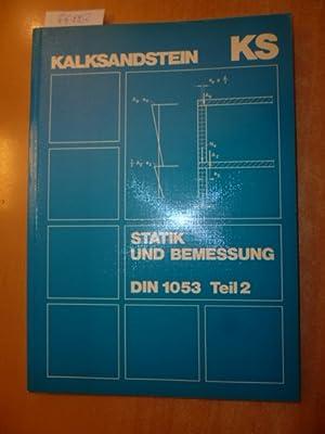 Kalksandstein / (Hrsg.) Kalksandstein Information GmbH + Co. KG - Statik u. Bemessung, DIN ...