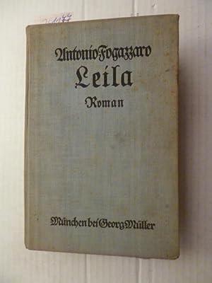 Leila : Roman: Fogazzaro, Antonio [1842-1911]