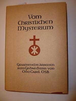 Vom christlichen Mysterium : gesammelte Arbeiten zum Gedächtnis von Odo Casel: Mayer-Pfannholz...