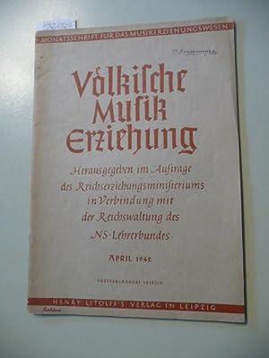 Völkische Musikerziehung. Monatsschrift für das Musikerziehungswesen, herausgegeben im ...