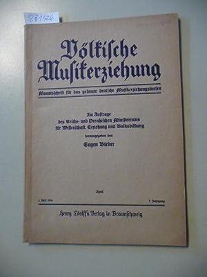 Völkische Musikerziehung. Monatshefte für eine musikikalische Jugend- und Volksbildung - ...