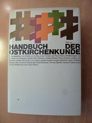 Handbuch der Ostkirchenkunde: Ivánka, Endre von / Tyciak, Julius / Wiertz, Paul (Hrsg.)