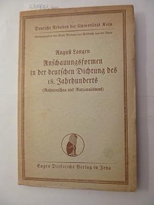 Anschauungsformen in der deutschen Dichtung des 18. Jahrhunderts : (Rahmenschau und Rationalismus):...