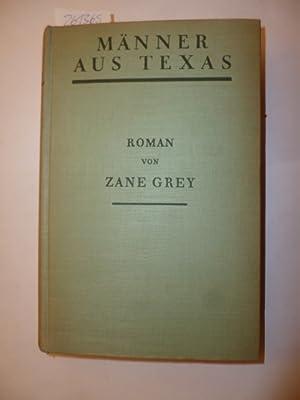 Männer aus Texas: Zane Grey