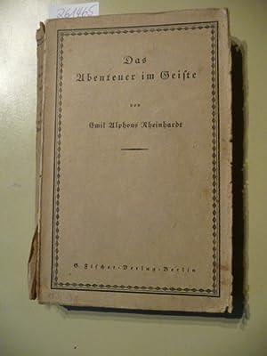 Das Abenteuer im Geiste: RHEINHARDT, E.A.,