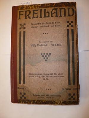Freiland - Monatsschrift Rheinische Kultur, Literatur, Wissenschaft und Leben - 1. Jahrgang - Heft ...