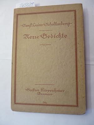 Neue Gedichte: Schellenberg, Ernst Ludwig [1883-1964]