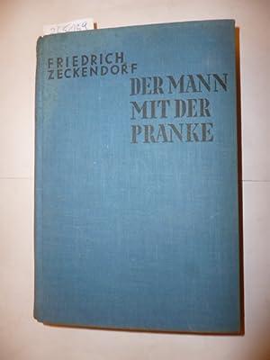 Der Mann mit der Pranke: Zeckendorf, Friedrich