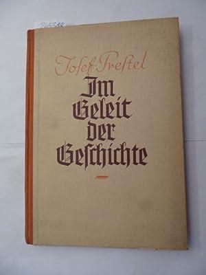 Im Geleit der Geschichte. Aus deutschem Erzählgut.: Prestel, Josef