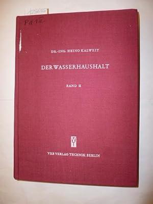Der Wasserhaushalt Band 1+2. Berechnungsverfahren und Anwendungen auf Mitteldeutsche Flussgebiete (...