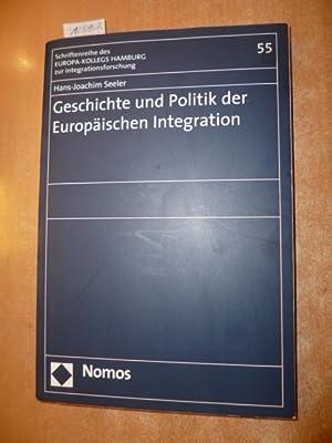 Geschichte und Politik der europäischen Integration: Seeler, Hans-Joachim