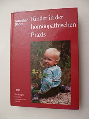 Kinder in der homöopatischen Praxis - Kai Kröger und Veronika Theis (Übersetzer): ...