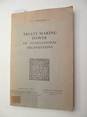 Treaty-Making Power of International Organisations