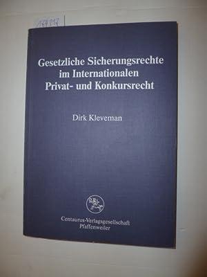 Gesetzliche Sicherungsrechte im internationalen Privat- und Konkursrecht: Kleveman, Dirk