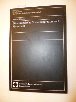 Die europäische Sozialintegration nach Maastricht: Kliemann, Annette