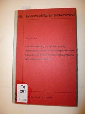 Die Anerkennung und Vollstreckung ausländischer Akte der freiwilligen Gerichtsbarkeit unter ...