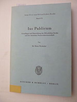 Ius publicum : Grundlagen und Entwicklung des öffentlichen Rechts und der deutschen ...