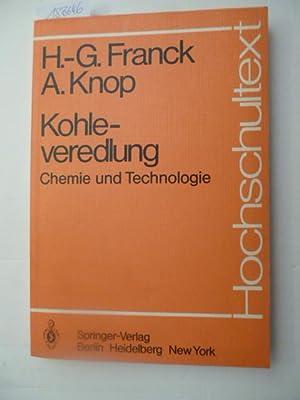 Kohleveredlung : Chemie und Technologie ; mit: Franck, H.-G. ;