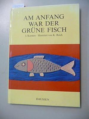 Am Anfang war der grüne Fisch: István Kormos Erben