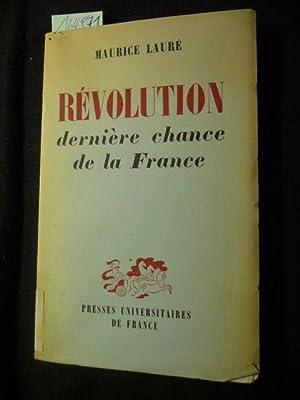 Révolution dernière chance de la France: Maurice Lauré
