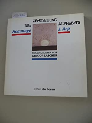 Edition Die Horen ; 5 Zerstreuung des: Laschen, Gregor [Hrsg.]