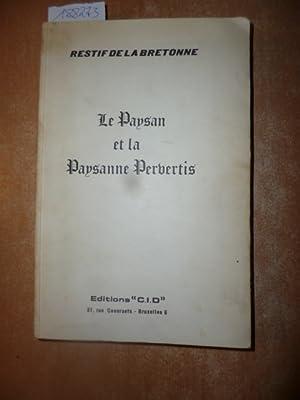 Le Paysan et la Paysanne Pervertis: Restif de la