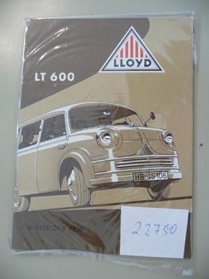 LT 600 - 6-Sitziger PKW / Kastenwagen: Lloyd Motorenwerke GmbH (Hg.)
