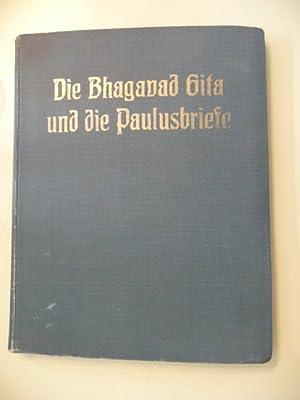Die Bhagavad Gita und die Paulusbriefe - Ein Vortragszyklus gehalten in Köln vom 28. Dezember ...