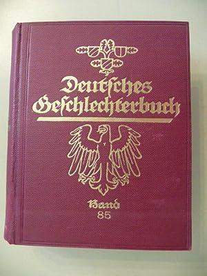Deutsches Geschlechterbuch - Genealogisches Handbuch Bürgerlicher Familien. 85. Band: Koerner,...