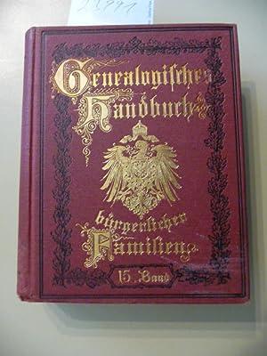 Genealogisches Handbuch Bürgerlicher Familien ein deutschen Geschlechterbuch - Fü...