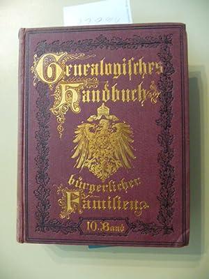 Genealogisches Handbuch Bürgerlicher Familien - Zehnter Band: Koerner, Dr. B. (Hg.)