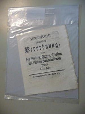 Serenissimi extendirte Verordnung, die in den Städten, Flecken, Dörfern und Gärten ...