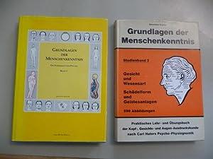Grundlagen der praktischen Menschenkenntnis nach Carl Huters Psycho-Physiognomik. Band 1: Die ...