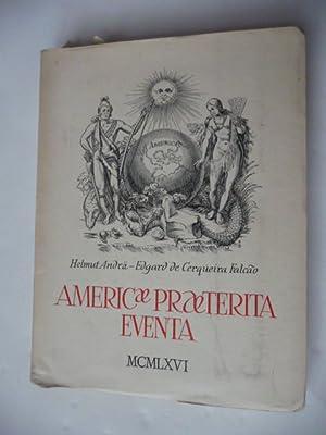 America Praeterita Eventa.: Andr�, H. E.de