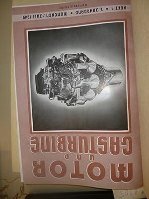 Motor und Gasturbine. - Fachzeitschrift für den gesamten Motorenbau. 1 Jg. Heft 1 bis 5 + 2. ...