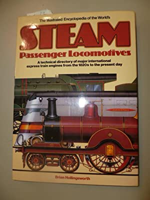 The Illustrated Encyclopedia of the World's Steam: Hollingsworth, Brian