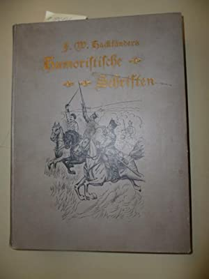 Humoristische Schriften und Erzählungen. - Zweite Reihe.: Hackländer, F.W.