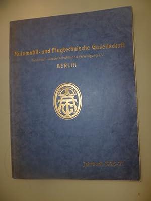 Automobil- und Flugtechnische Gesellschaft - Jahrbuch 1926-27: ANONYM